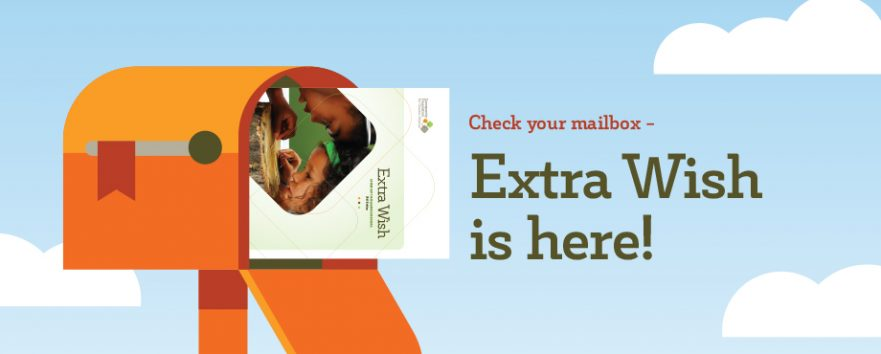 Make an Extra Wish come true - our exclusive donor catalog